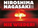 Hiroshima und Nagasaki mahnen
